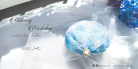 Millinery Workshop - Cocktail Hat for Beginners (Feather) tickets