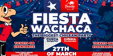 Fiesta Wachaca, Chilean Party tickets