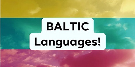 MULTILINGUAL MIXER: English + Baltic Languages (+ Dialects)! tickets