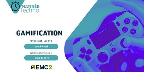 "Matinée Techno ""Gamification"" 