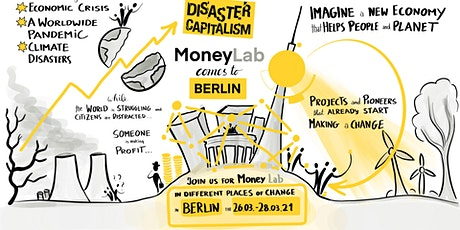 MoneyLab Berlin: Disaster Capitalism - CONFERENCE Ticket tickets