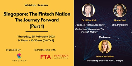Singapore: The Fintech Nation - The Journey Forward (Part 1) tickets