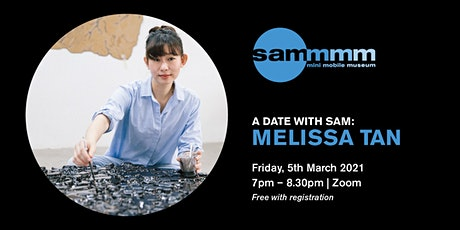 A Date with SAM: Melissa Tan tickets