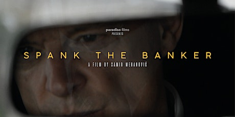 SPANK THE BANKER DOCUMENTARY LIVE EVENT tickets