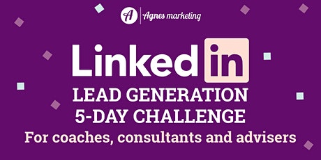 Supercharge your business leads with LinkedIn: training & coaching (APRIL) tickets