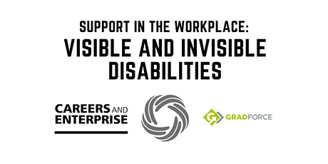 Support in the Workplace: Visible and Invisible Disabilities tickets
