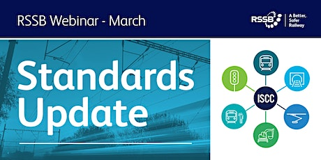 RSSB  Quarterly Standards Update March 2021 tickets