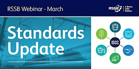 RSSB  Quarterly Standards Update March 2021 Tickets