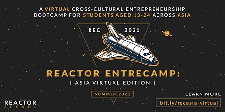 Reactor EntreHack: Asia Virtual Edition tickets