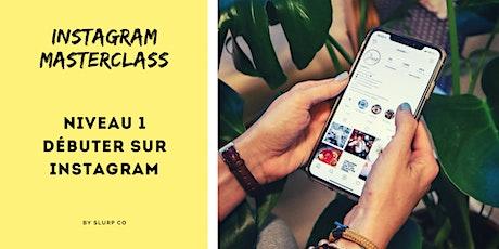 Masterclass Instagram: Niveau 1 et 2 tickets