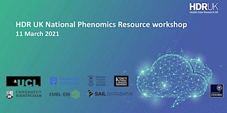 HDR UK National Phenomics Resource workshop tickets