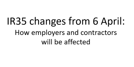 IR35 changes from 6 April: How employers and contractors will be affected tickets