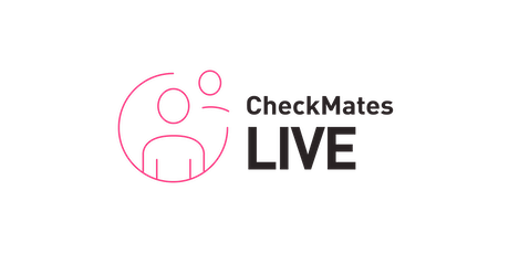 CheckMates Live - Technical Update Session March 2021 tickets