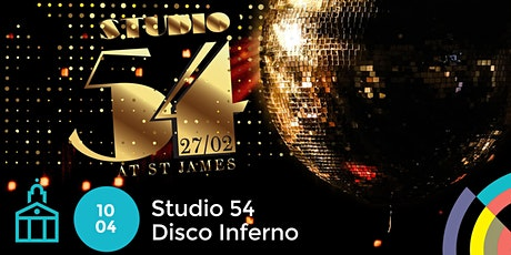 Studio 54 - Disco Inferno tickets