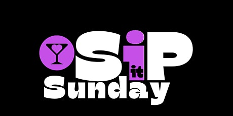 SiP It Sundays tickets