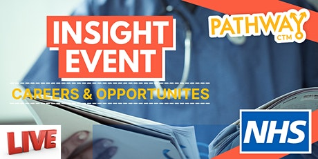 Want to Work for the NHS? - Virtual Insight Event tickets