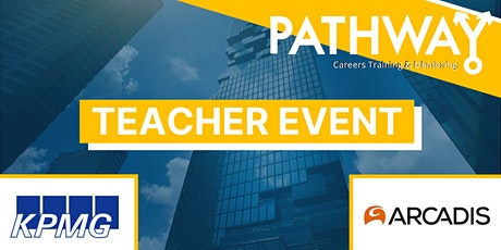 Careers for your Students - Teacher Event with KPMG & Arcadis tickets