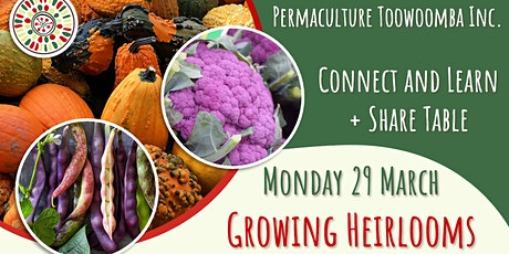 Growing Heirlooms - March Connect and Learn tickets