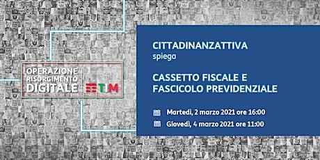 CITTADINANZATTIVA - Cassetto fiscale e fascicolo previdenziale biglietti