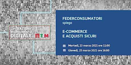 FEDERCONSUMATORI -  E-commerce e acquisti sicuri biglietti