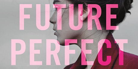 FUTURE PERFECT book launch tickets