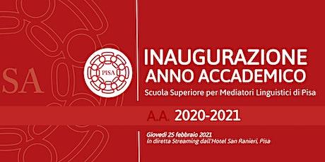CERIMONIA INAUGURAZIONE A.A. 2020/2021 SSML - PISA biglietti