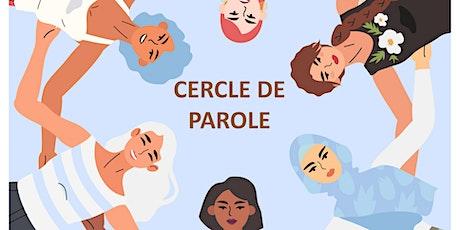 CERCLE DE PAROLES DÉDIÉ AUX FEMMES billets