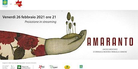 Proiezione documentario Amaranto biglietti