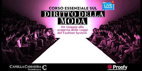 Corso Essenziale sul Diritto della Moda [Webinar Live!] biglietti