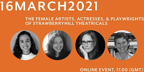 The Female Artists, Actresses, & Playwrights of Strawberry Hill Theatricals tickets