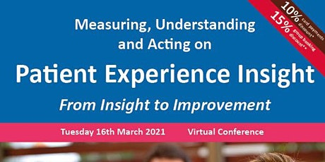 Measuring, Understanding and Acting on Patient Experience Insight tickets