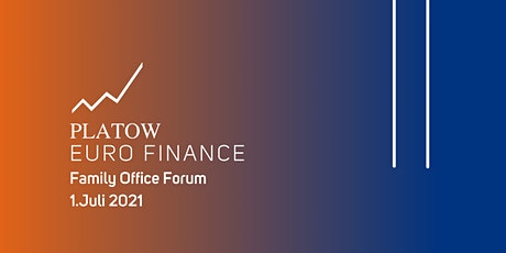 PLATOW EURO FINANCE Family Office Forum Tickets
