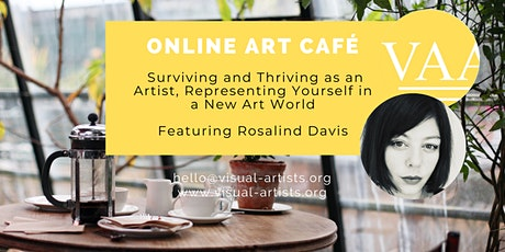 Online Art Café; Surviving and Thriving as an Artist, Representing Yourself tickets