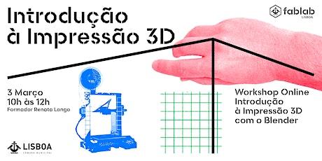 Introdução à Impressão 3D com o Blender bilhetes
