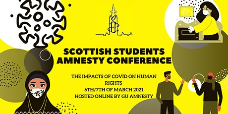 Scottish Students Amnesty International Conference : The Impact of COVID tickets