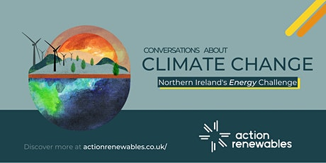 Conversations about Climate Change: Northern Ireland's Energy Challenge tickets
