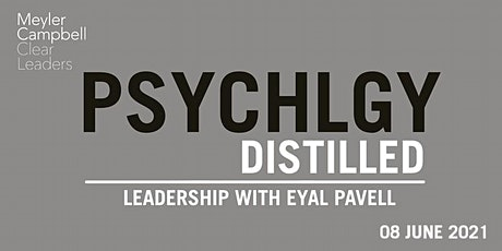 Psychology Distilled: Leadership with Eyal Pavell tickets