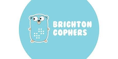 Brighton Gophers - March Meetup tickets