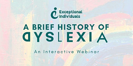 Dyslexia: A Brief History | Interactive Webinar tickets