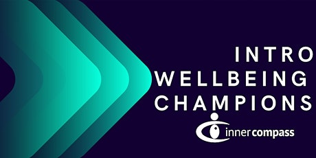 INTRO - Wellbeing Champions in Business tickets