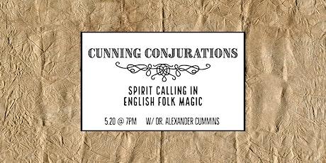 Cunning Conjurations: Spirit Calling in English Folk Magic tickets