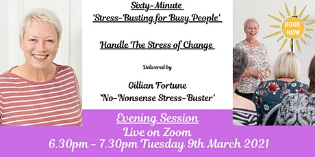 'HANDLE THE STRESS OF CHANGE' tickets