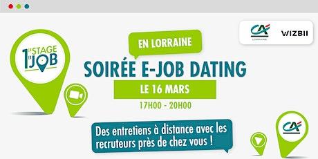E-Job Dating en Lorraine : décrochez un emploi ! billets
