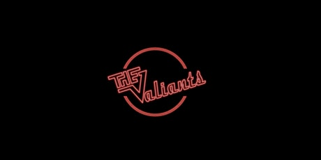 The Valiants @Merchant Lane tickets