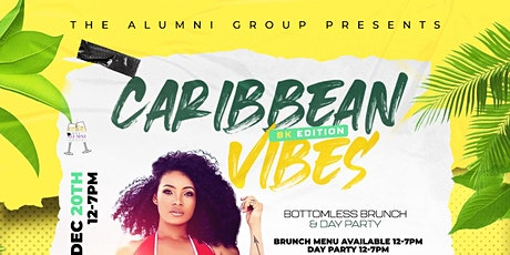Caribbean Vibes Bottomless Brunch & Day Party BK Edition tickets