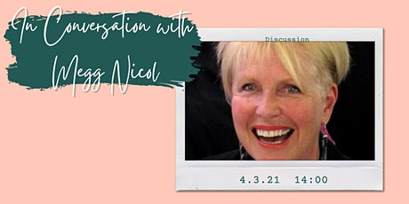 In Conversation with Megg Nicol tickets
