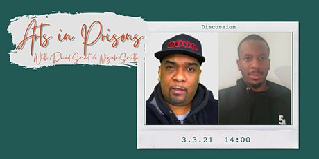 Arts in Prisons - A Conversation with David Smart and Niyah Smith tickets