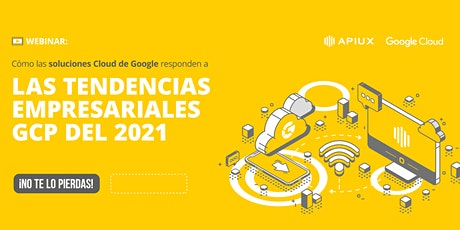 Tendencias Google Cloud Platform 2021 entradas