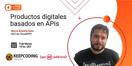 Webinar: Productos digitales basados en APIs entradas