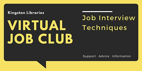 Job Interview Techniques - Kingston Libraries Virtual Job Club tickets
